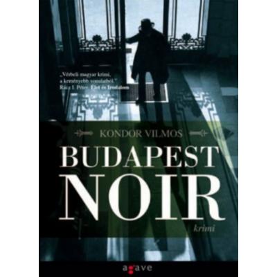 Budapest Noir - Gordon Zsigmond sorozat 1.