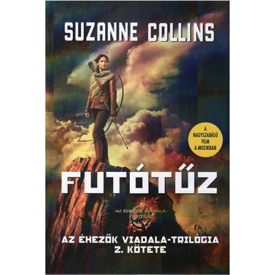Futótűz - Az Éhezők viadala-trilógia 2. (Suzanne Collins)