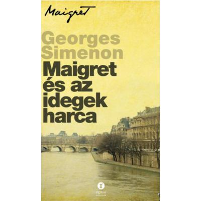 Maigret és az idegek harca