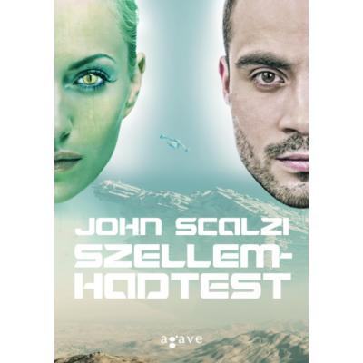 John Scalzi: Szellemhadtest - A Vének háborúja-sorozat 2.