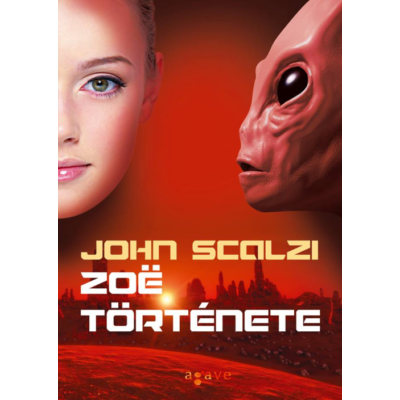 John Scalzi: Zoë története - A Vének háborúja-sorozat 4.