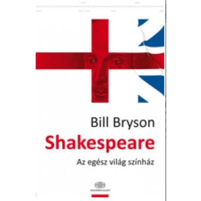 Shakespeare - Az egész világ színház