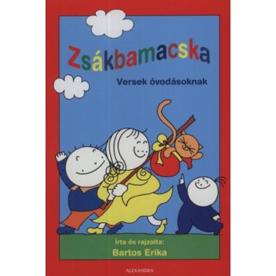 Zsákbamacska - Versek óvodásoknak (Bartos Erika)