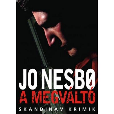 A megváltó /Skandináv krimik (Jo Nesbo)