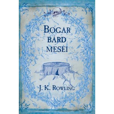 J. K. Rowling: Bogar bárd meséi