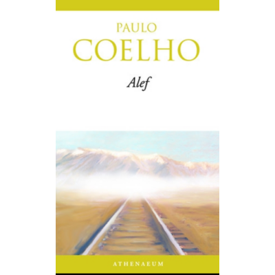 Paulo Coelho: Alef - Szerelem az időn túl