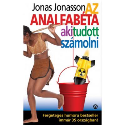 Az analfabéta, aki tudott számolni (Jonas Jonasson)
