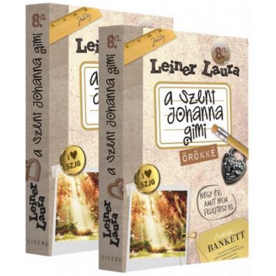 Leiner Laura: A Szent Johanna gimi 8. - Örökké (két kötetes)