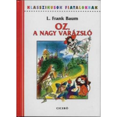 Oz, a nagy varázsló (teljes szöveg)