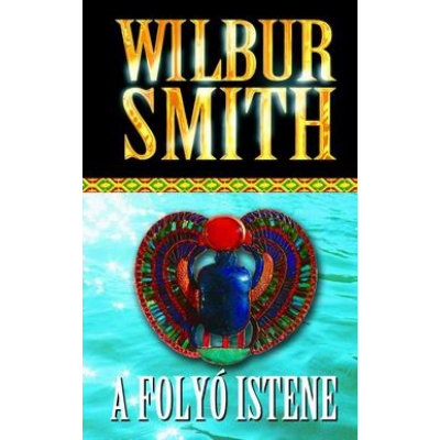 A folyó istene (Wilbur Smith)