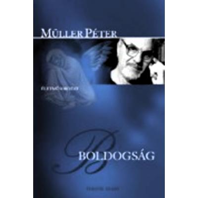 Müller Péter: Boldogság