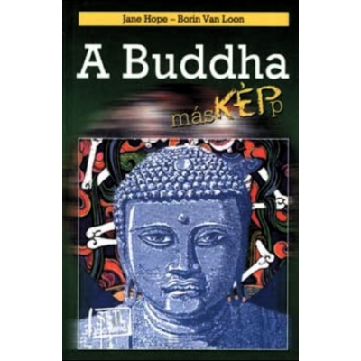A Buddha másképp (Jane Hope – Borin Van Loon)