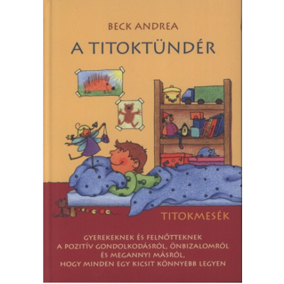 A Titoktündér - Titokmesék (Beck Andrea)