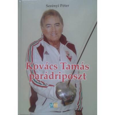 Kovács Tamás – Parádriposzt (Serényi Péter)