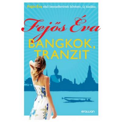 Bangkok, tranzit - Bővített kiadás