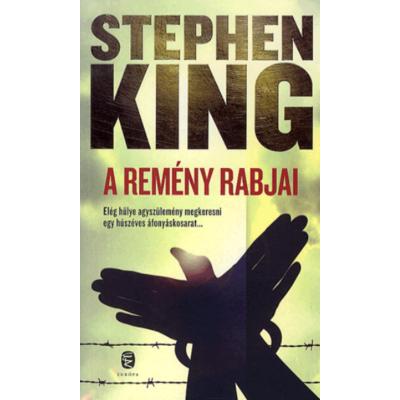 Stephen King: A remény rabjai – Kisregények