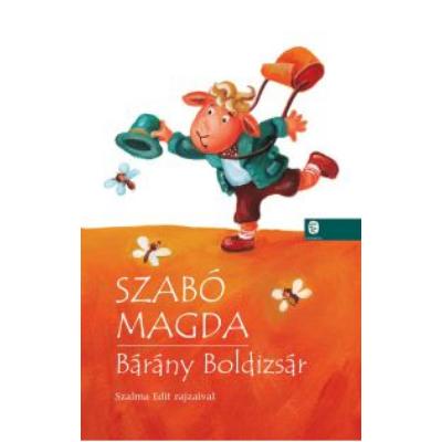 Szabó Magda: Bárány Boldizsár
