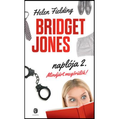 Mindjárt megőrülök! - Bridget Jones naplója 2.