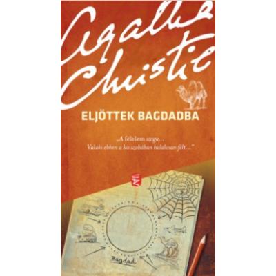 Eljöttek Bagdadba (Agatha Christie)