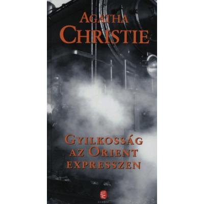 Gyilkosság az Orient expresszen (Agatha Christie)