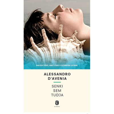 Senki sem tudja (Alessandro D Aveina)