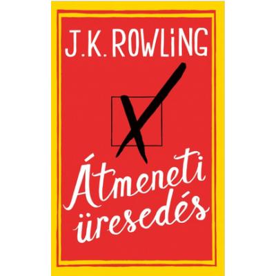 J. K. Rowling: Átmeneti üresedés