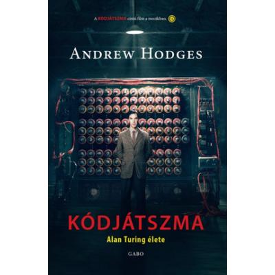 Kódjátszma /Alan Turing élete (Andrew Hodges)