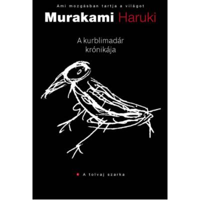 Murakami Haruki: A kurblimadár krónikája 1-2-3