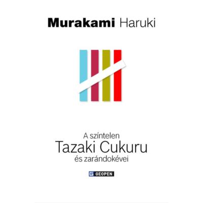 Murakami Haruki: A színtelen Tazaki Cukuru és zarándokévei
