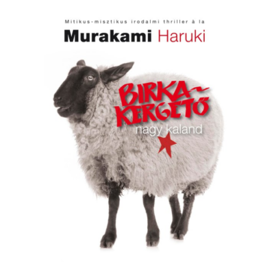 Murakami Haruki: Birkakergető nagy kaland