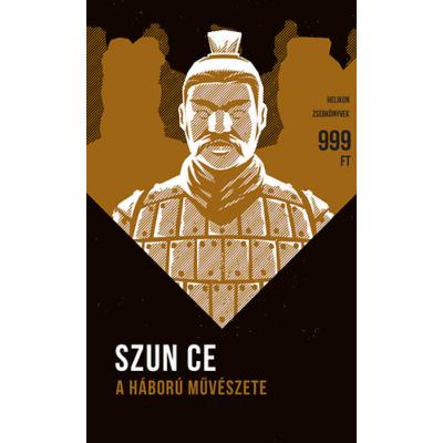 Szun-Ce: A háború művészete- Helikon zsebkönyvek 7.