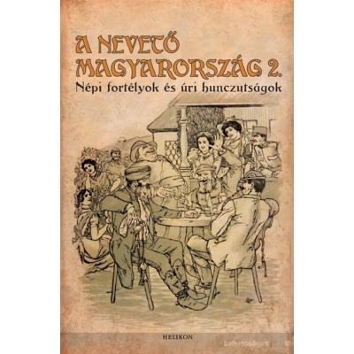A nevető Magyarország II. (Gracza György)
