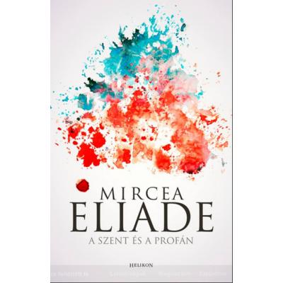 A szent és a profán (Mircea Eliade)