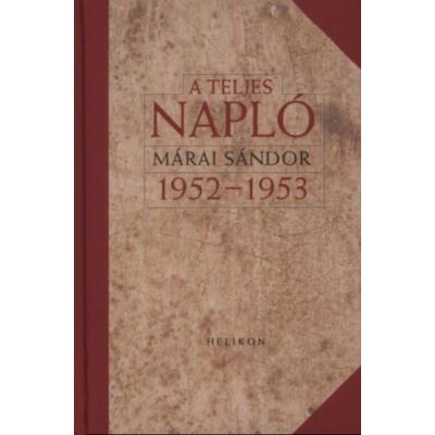 Márai Sándor: A teljes napló 1952–1953