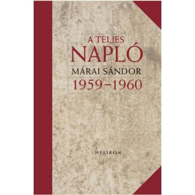 Márai Sándor: A teljes napló 1959–1960