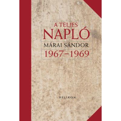 Márai Sándor: A teljes napló 1967-1969