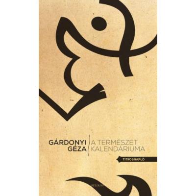 Gárdonyi Géza: A természet kalendáriuma -Titkosnapló