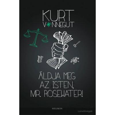 Kurt Vonnegut: Áldja meg az Isten, Mr. Rosewater!