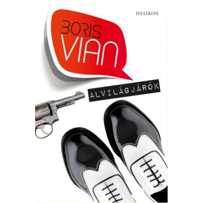 Boris Vian: Alvilágjárók