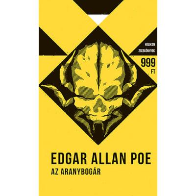 Edgar Allan Poe: Az aranybogár - Helikon zsebkönyvek 10.