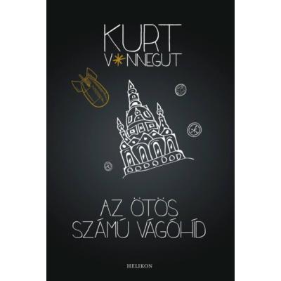 Kurt Vonnegut: Az ötös számú vágóhíd