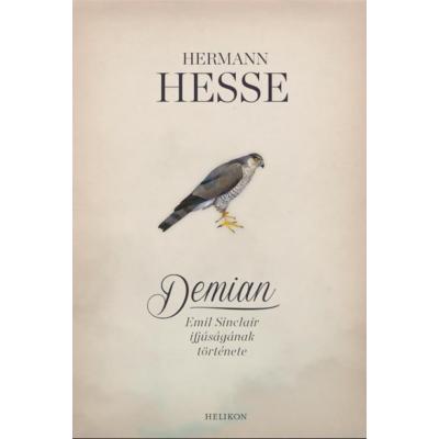 Hermann Hesse: Demian - Emil Sinclair ifjúságának története