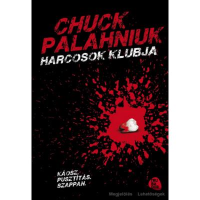 Chuck Palahniuk: Harcosok klubja