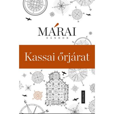 Márai Sándor: Kassai őrjárat