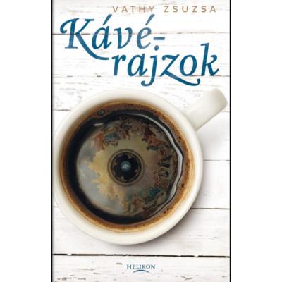 Vathy Zsuzsa: Kávérajzok
