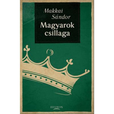 Magyarok csillaga (Makkai Sándor)