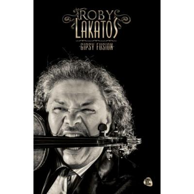 Bombera Krisztina: Roby Lakatos - Gipsy Fusion - CD-vel