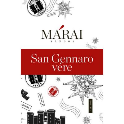 Márai Sándor: San Gennaro vére