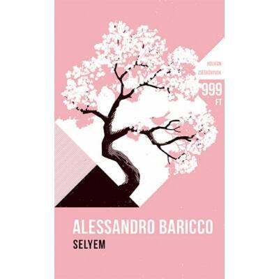 Alessandro Baricco: Selyem