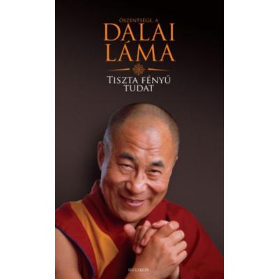 Tiszta fényű tudat (Őszentsége A Dalai Láma)